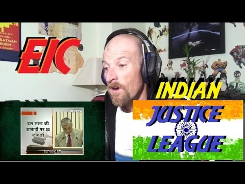 EIC Outrage: Indian Justice League -Reaction