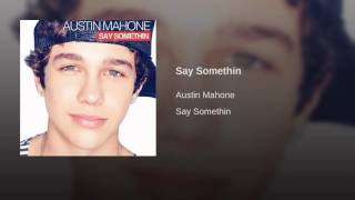Say Somethin