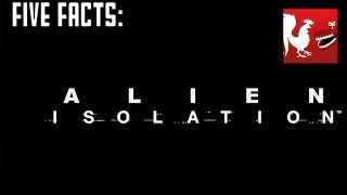 Five Facts - Alien Isolation | Rooster Teeth
