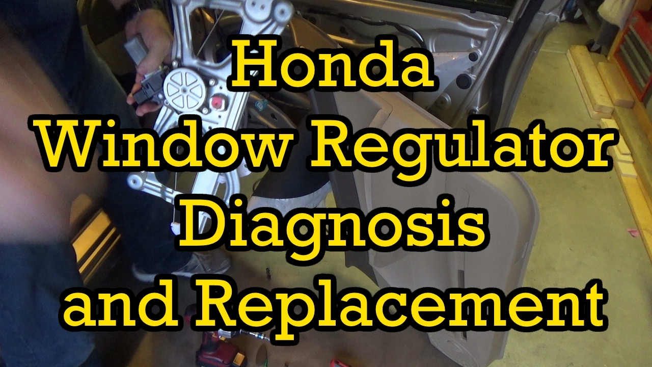honda civic window regulator diagnosis and replacement 2006 2006