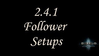 2 4 2 Diablo 3 Follower Setups Guide Youtube