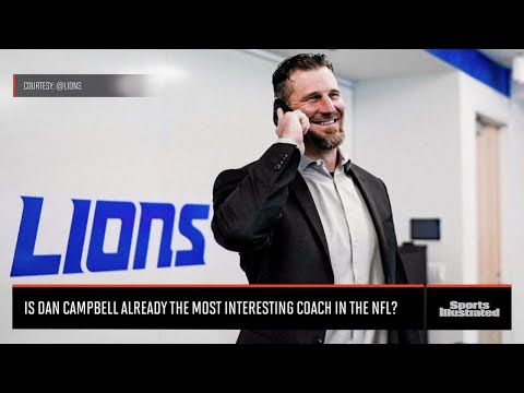 Is Dan Campbell The Most Interesting Coach In The NFL?