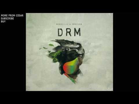 Cesar Merveille & Ryan Crosson - DRM