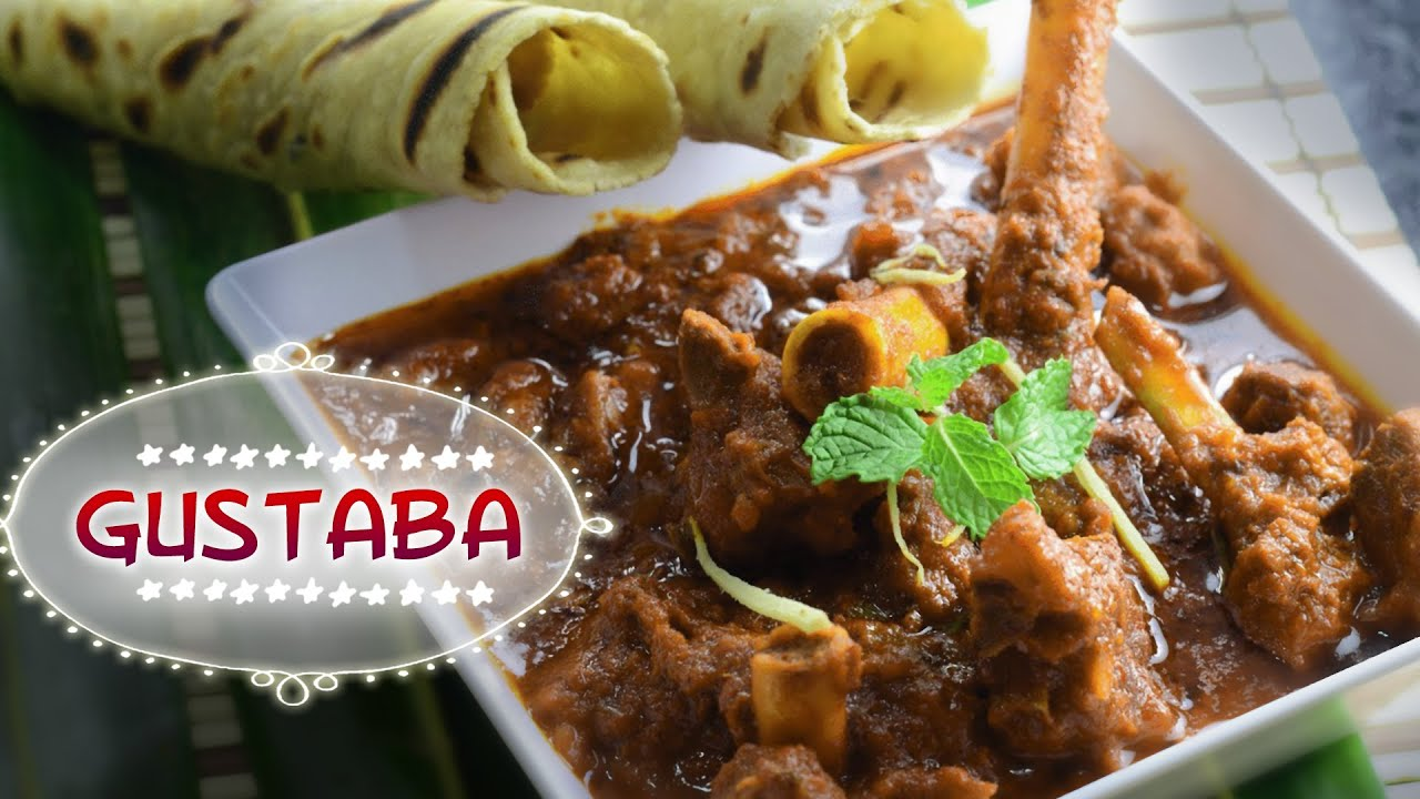 Gustaba kashmiri mutton non vegetarian maincourse recipes dinner gustaba kashmiri mutton non vegetarian maincourse recipes dinner dishes youtube forumfinder Gallery
