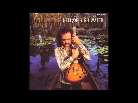 Tinsley Ellis   Hell Or High Water