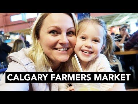 LIFE IN CALGARY: Farmers Market