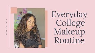 Everyday College Makeup Routine | StyleByKye
