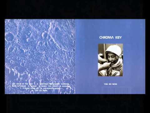 Chroma Key - You Go Now