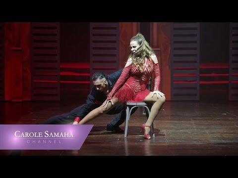 Carole Samaha Tango Dance In Full The Lady / كارول سماحة ورقصة التانغو الكاملة من استعراض السيدة