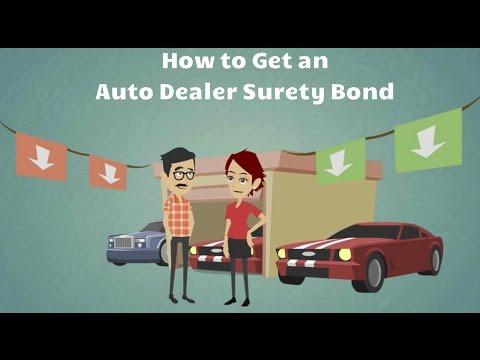 How to Get an Auto Dealer Surety Bond?