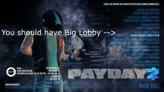 [OUTDATED] Payday 2 - Big Lobby Mod Installation Guide