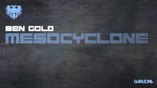 Ben Gold - Mesocyclone [Garuda]