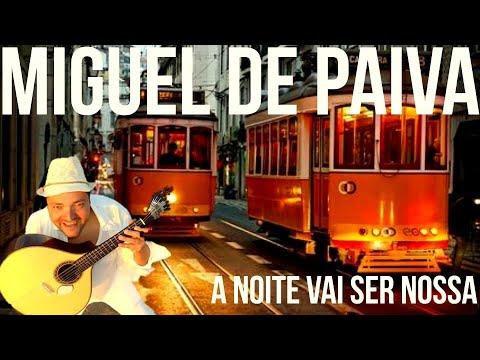 Miguel de Paiva - A NOITE VAI SER NOSSA (Official Vídeo)