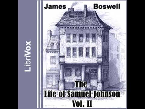 The Life of Samuel Johnson, Vol. II by James BOSWELL read by Various Part 1/2 | Full Audio Book