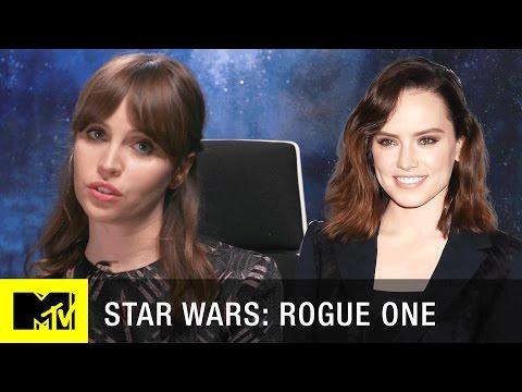 Star Wars: Rogue One PSA | Felicity Jones is NOT Daisy Ridley | MTV