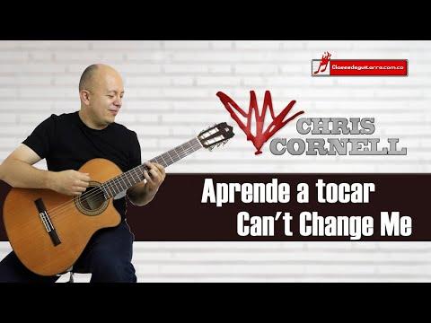 Como tocar Can't Change Me de Chris Cornell