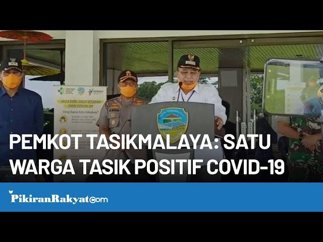 Satu Pasien Dikonfirmasi Positif Corona, Wali Kota Tetapkan Kota Tasikmalaya Berstatus KLB COVID-19