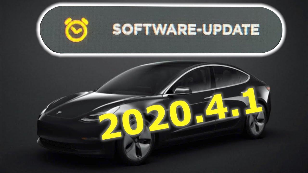 Tesla Model 3 Software Update Version 2020.4.1 ...