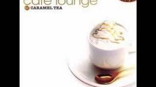 Cafe Lounge: Caramel Tea - Tristeza (Ben Human Remix)