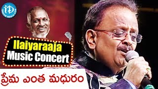 Prema Entha Madhuram Song - Maestro Ilaiyaraaja Music Concert 2013 - Telugu - New Jersey, USA