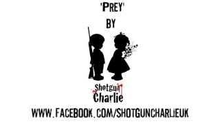 Gambar cover Shotgun Charlie - Prey