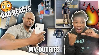 DAD REACTS TO MY FIRE OUTFITS!🔥 (Old & New Style) HE ROASTED TF OUTTA ME😭🤦🏾‍♂️