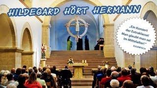 Hildegard hört Hermann - Mittelalterliche Musik - Lahnfestival