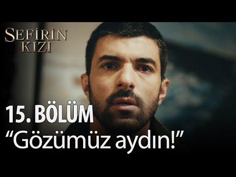"""Sefirin Kızı - 15. Bölüm - """"Gözümüz Aydın!"""""""