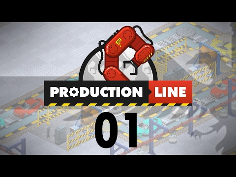 Production Line #01 PRODUCTION LINE ALPHA - Gameplay / Let's Play