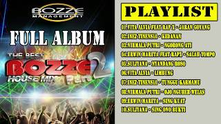 Full Album The Best Bozze House Mix Part 2 Bozze Management