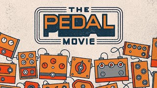 The Pedal Movie: Official Trailer | Reverb Feature Documentary