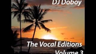 DJ Doboy The Vocal Editions Volume 3