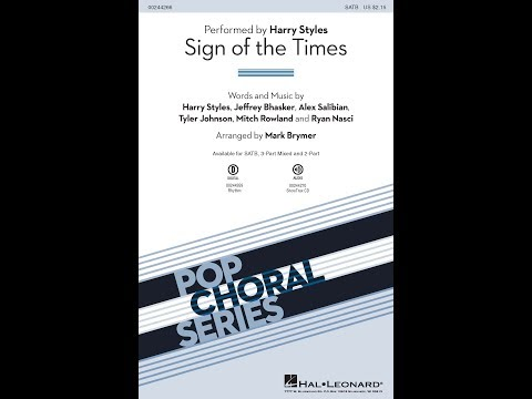 Sign of the Times (SATB) - Arranged by Mark Brymer
