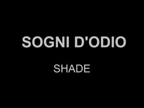 SHADE - Sogni d'Odio (Lyrics)