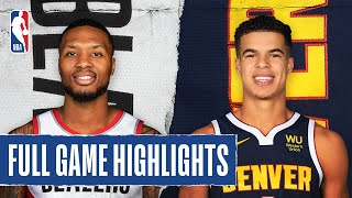TRAIL BLAZERS at NUGGETS FULL GAME HIGHLIGHTS | August 6, 2020