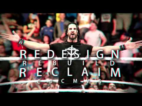 """Redesign, Rebuild, Reclaim"" Seth Rollins Full Theme Cover Downstait (w/Lyrics)"