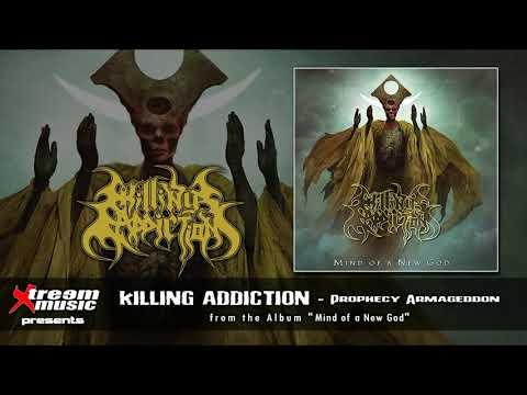 KILLING ADDICTION - Prophecy Armageddon [2021]