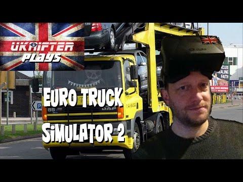 Euro Truck Simulator 2 - Oculus Rift DK2 VR Review by UKRifter
