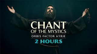 Chant of the Mystics Divine Gregorian Chant quotKyrie eleison orbis factorquot - 2 hour Version