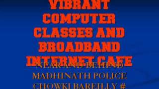 VIBRANT COMPUTER CLASSES MADHINATH, BAREILLY