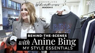 BTS With Anine Bing: My Style Essentials | SheerLuxe Behind-The-Scenes S6 Episode 11