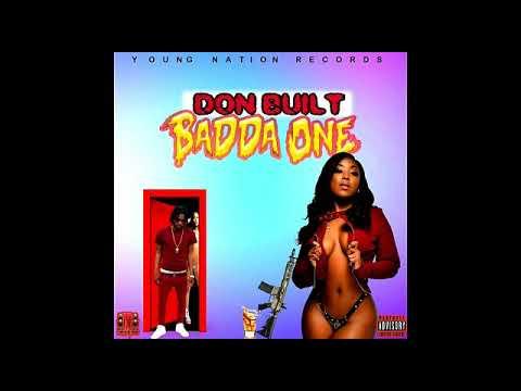 The don built- (BADDA ONE) Bad Wine Riddim instrumental Young Nation Records