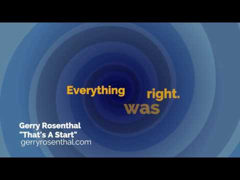 That's A Start by Gerry Rosenthal  video
