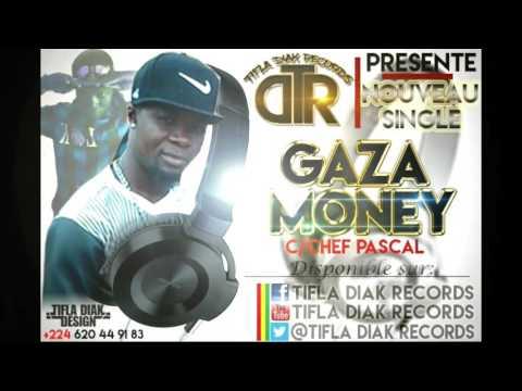 Gaza Money (CHEF PASCAL) By TIFLA DIAK RECORDS