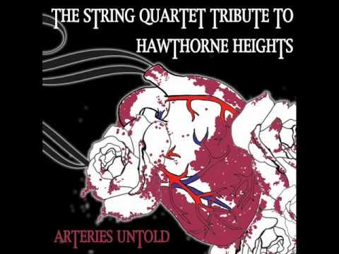 The String Quartet Tribute to Hawthorne Heights - Niki FM