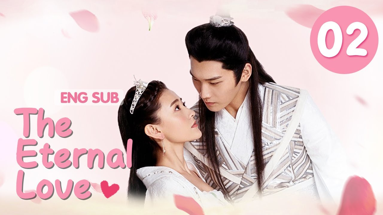 Download [ENG SUB] The Eternal Love 02 (Xing Zhaolin, Liang Jie) You Are My Destined Love