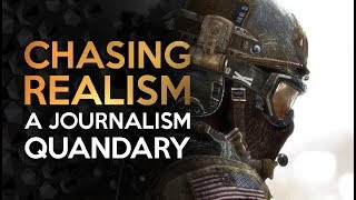 Chasing Realism - A Games Journalism Quandary