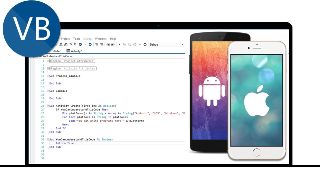 DEVELOP NATIVE ANDROID & iPHONE (iOS ) APPS IN VISUAL BASIC - B4A, B4I,B4X