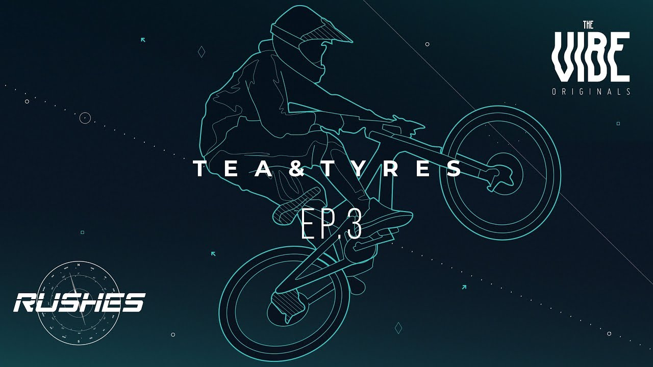 Tea And Tyres | Episode 3 - Rushes | TheVibe Originals