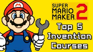 Super Mario Maker 2 Top 5 INVENTIONS Courses (Switch)